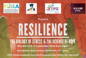 Resilience - The Biology of Stress & The Science of Hope @ Dunamaise Arts Centre, Portlaoise, Co. Laois | Portlaoise | County Laois | Ireland